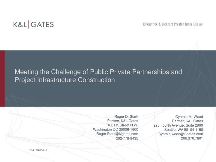 meeting the challenge of public private partnerships and project infrastructure construction n.