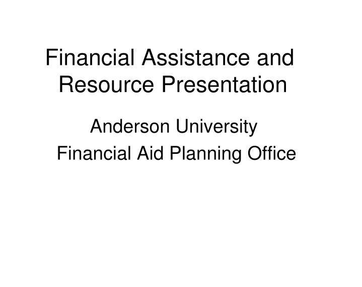 financial assistance and resource presentation n.