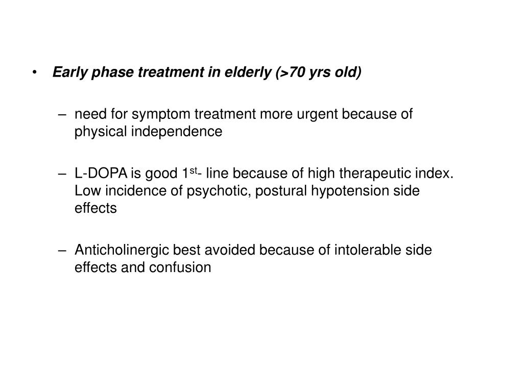 Early phase treatment in elderly (>70 yrs old)