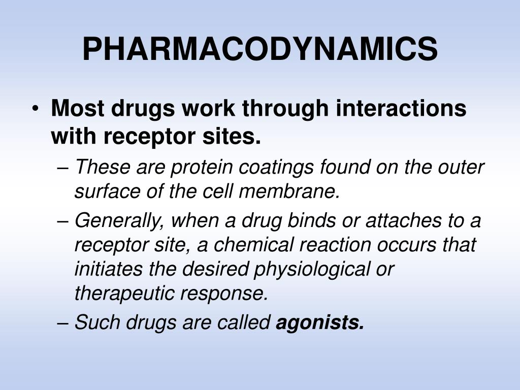 PHARMACODYNAMICS