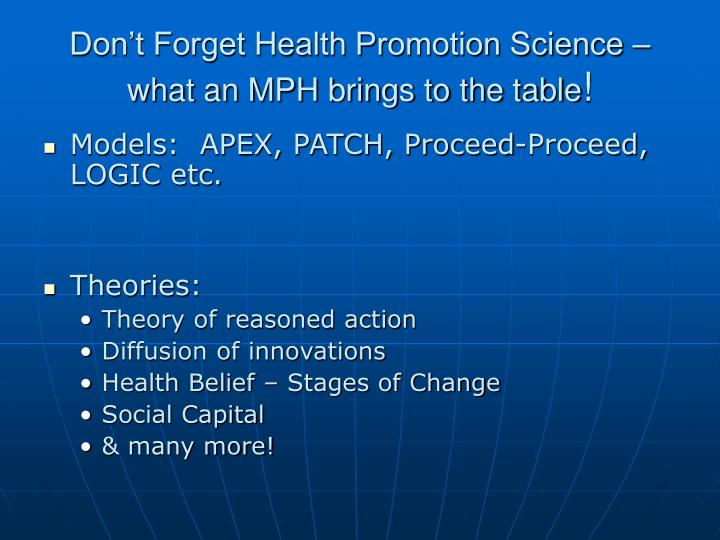 Don't Forget Health Promotion Science – what an MPH brings to the table