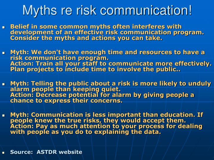 Myths re risk communication!