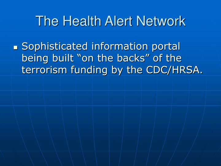 The Health Alert Network