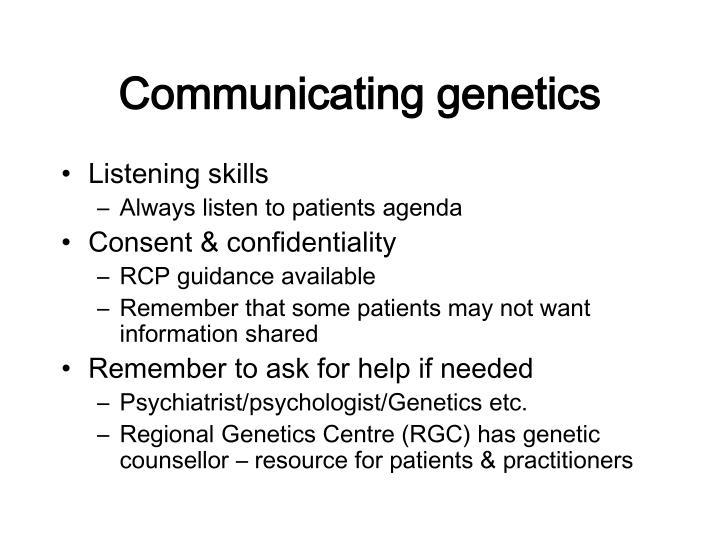 Communicating genetics