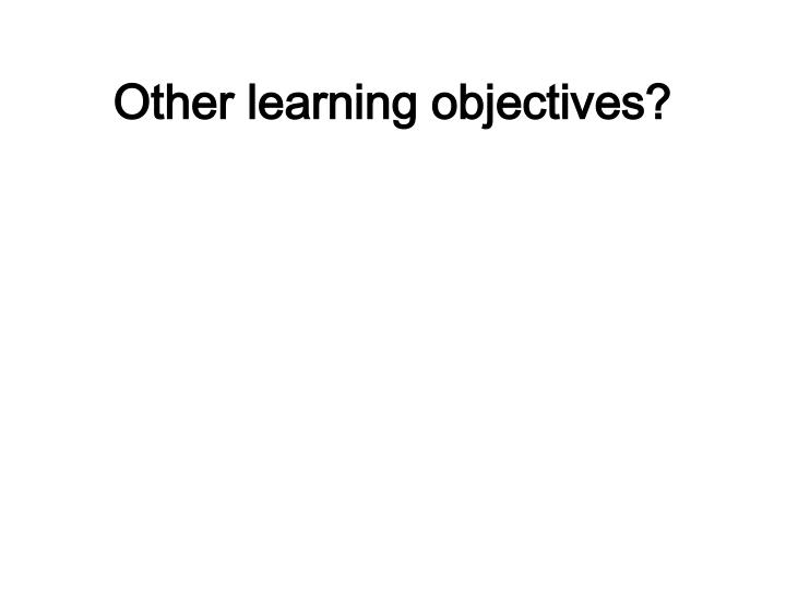 Other learning objectives