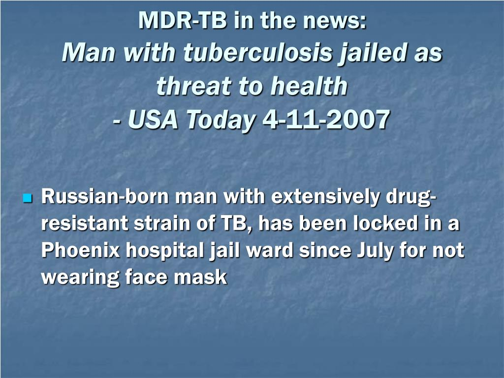 MDR-TB in the news: