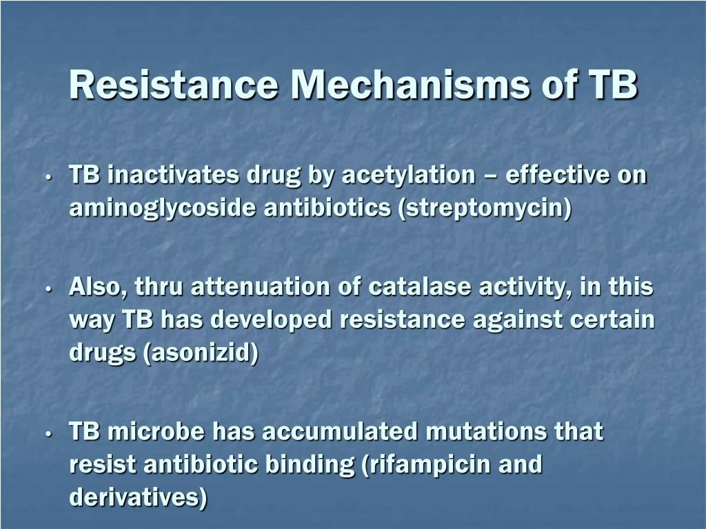 Resistance Mechanisms of TB