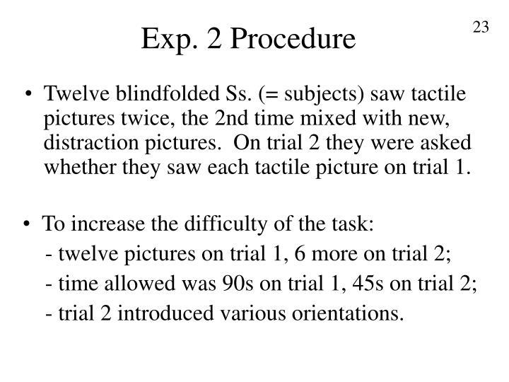 Exp. 2 Procedure