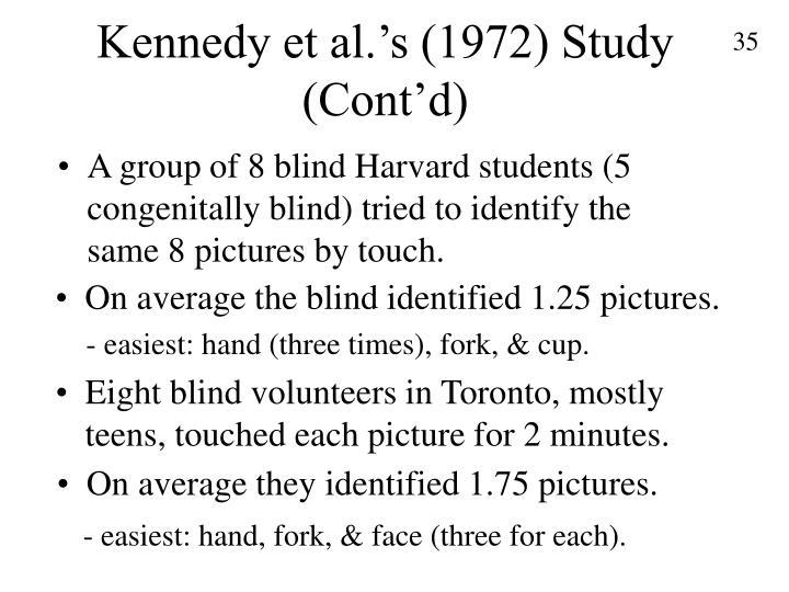 Kennedy et al.'s (1972) Study (Cont'd)