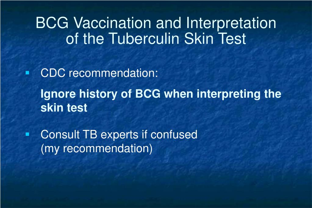 BCG Vaccination and Interpretation