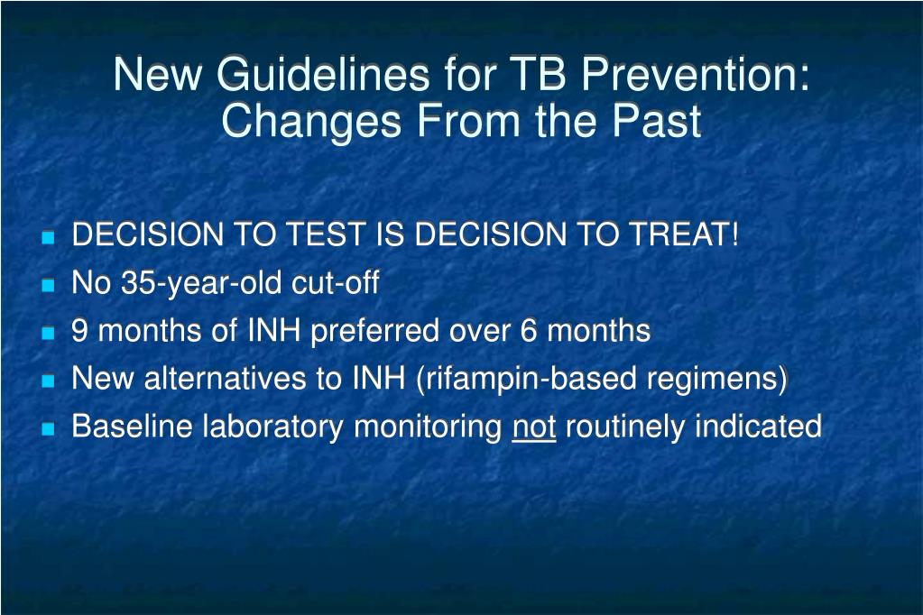 New Guidelines for TB Prevention: Changes From the Past