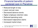 financial benefits of patient centered care in planetree