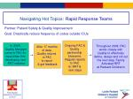 navigating hot topics rapid response teams