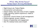 pfcc why all the focus perfect storm arriving worldwide