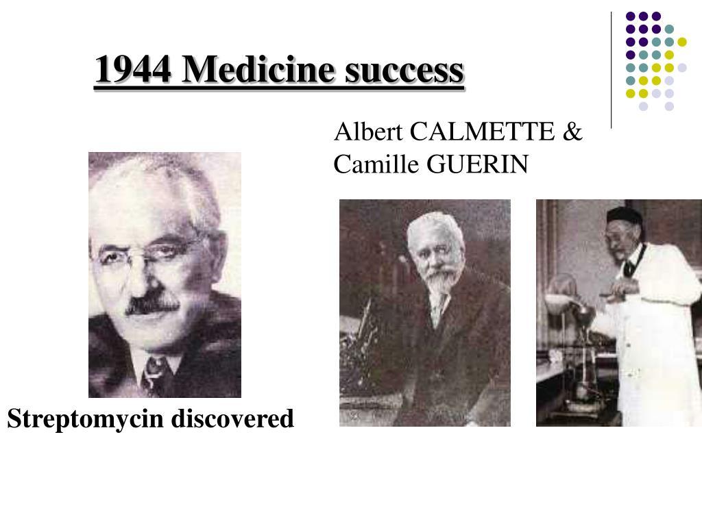 1944 Medicine success