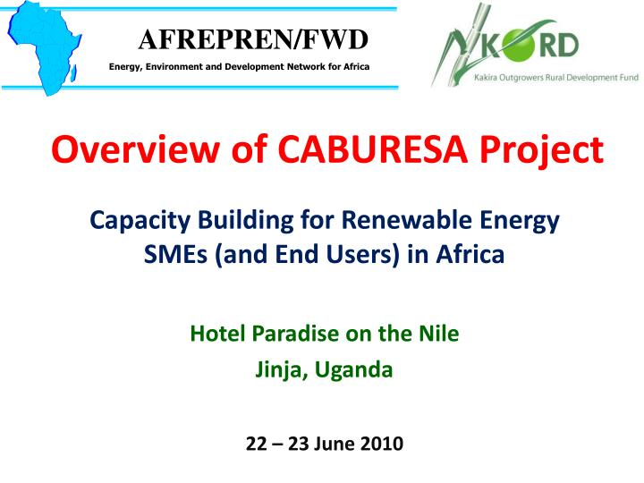 overview of caburesa project n.