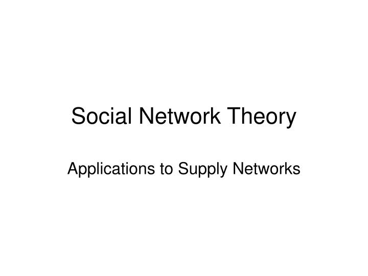social network theory n.