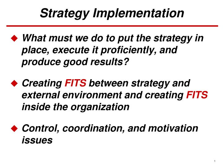 PPT - Strategy Implementation PowerPoint Presentation - ID:853599
