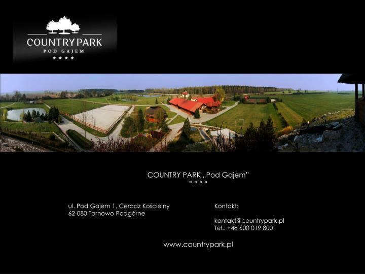 """COUNTRY PARK """"Pod Gajem"""""""
