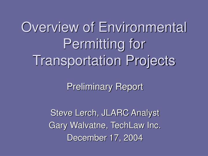 overview of environmental permitting for transportation projects n.