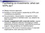 facilitating co investments what can ntps do