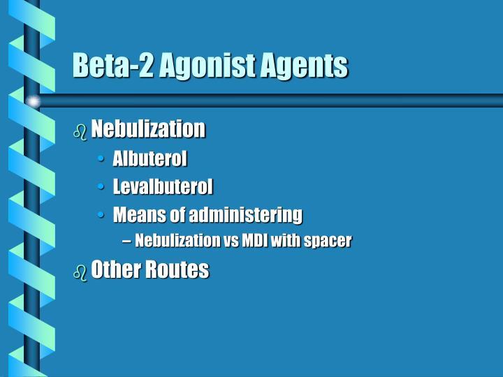 Beta 2 agonist agents