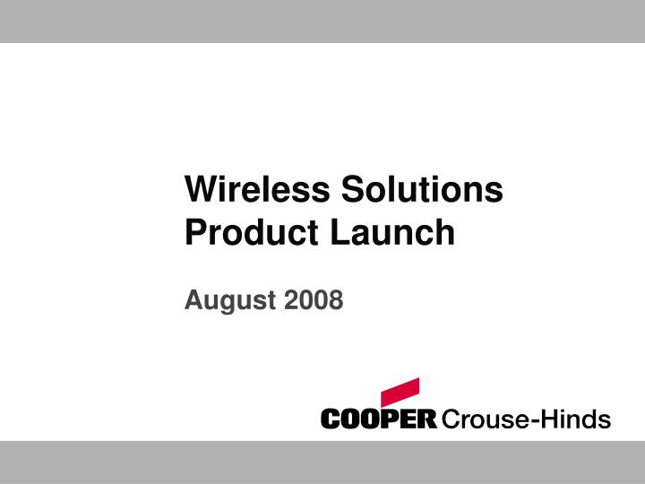 wireless solutions product launch n.
