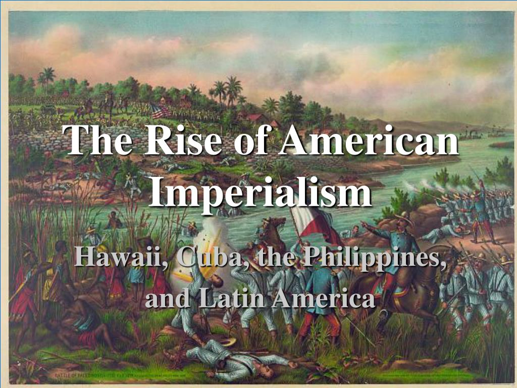 american imperialism during the period from about 1870 to 1914