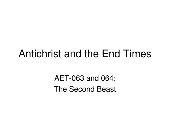 antichrist and the end times n.