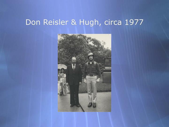 Don Reisler & Hugh, circa 1977