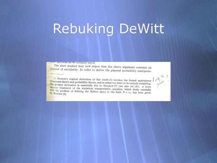 Rebuking DeWitt
