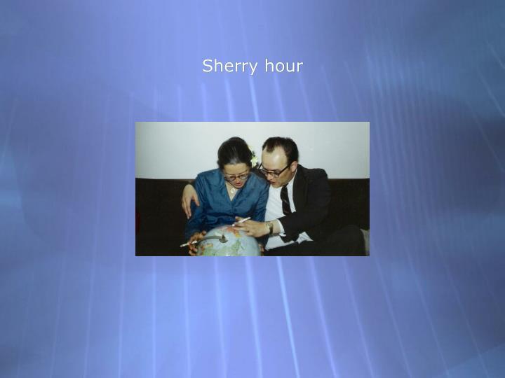Sherry hour