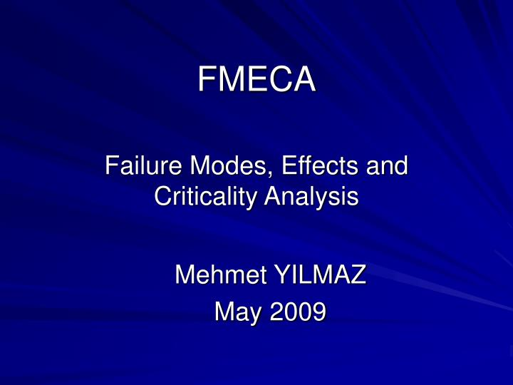 failure mode effect and criticality analysis of Fmeca, failure mode effect and criticality analysis, is a practical instrument to analyze and compile all these aspects in one overview which is comprehensible for all people involved in the asset management process, including those on the shop floor however, a fmeca facilitation is a complex task.