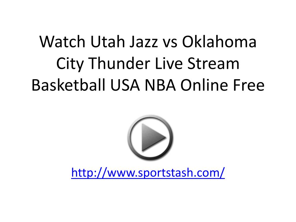 watch utah jazz vs oklahoma city thunder live stream basketball usa nba online free l.