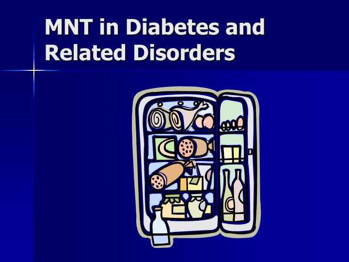 mnt in diabetes and related disorders n.