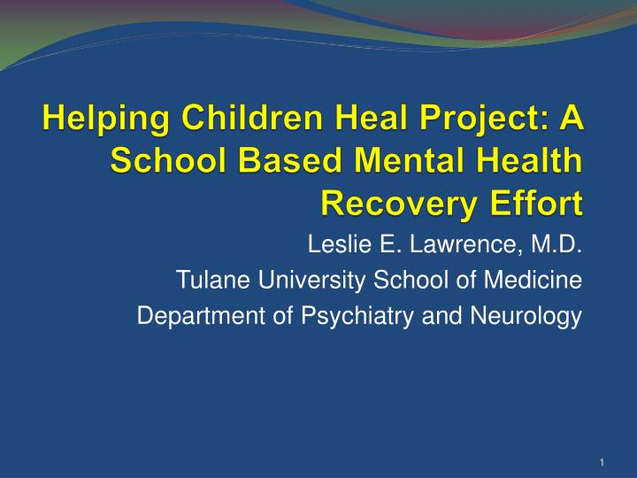 helping children heal project a school based mental health recovery effort n.