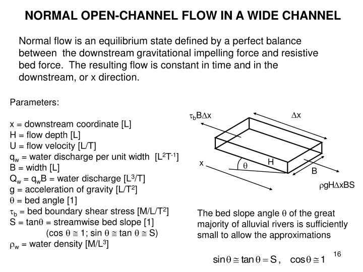 NORMAL OPEN-CHANNEL FLOW IN A WIDE CHANNEL
