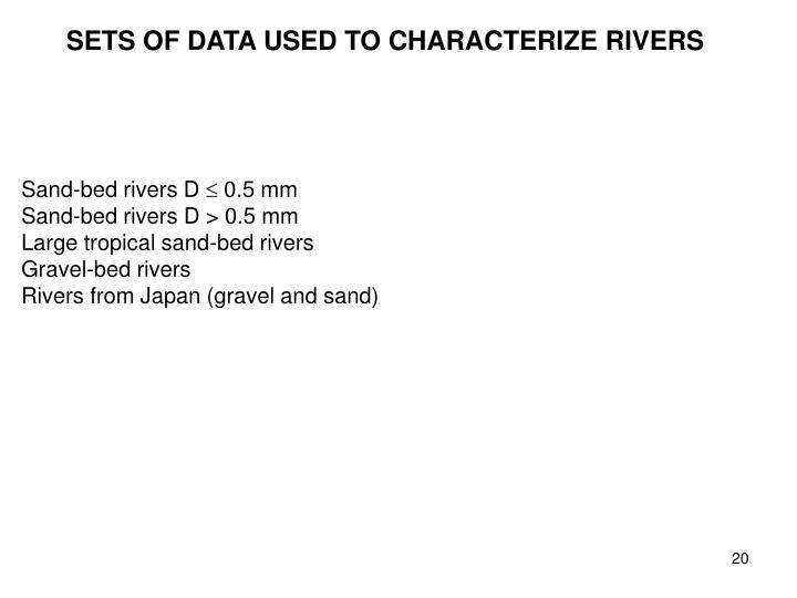 SETS OF DATA USED TO CHARACTERIZE RIVERS