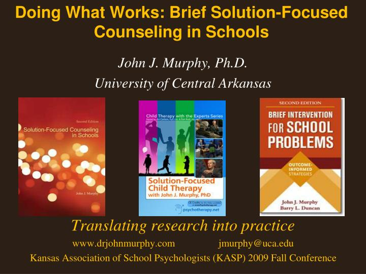 doing what works brief solution focused counseling in schools n.