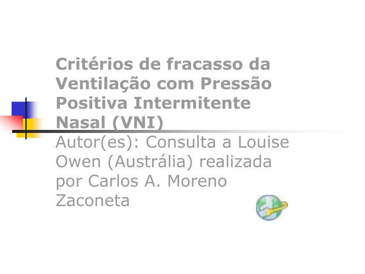 Critérios de fracasso da Ventilação com Pressão Positiva Intermitente Nasal (VNI)