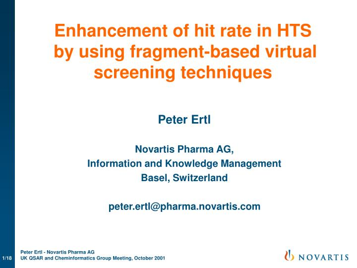 enhancement of hit rate in hts by using fragment based virtual screening techniques n.
