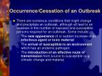 occurrence cessation of an outbreak