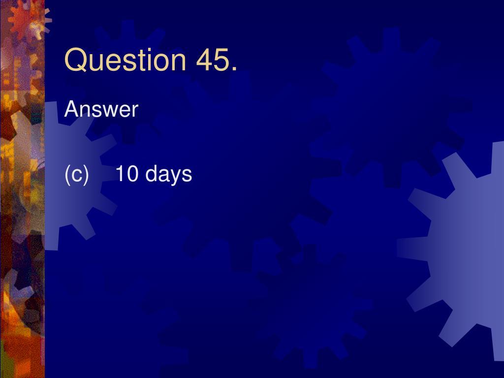 Question 45.