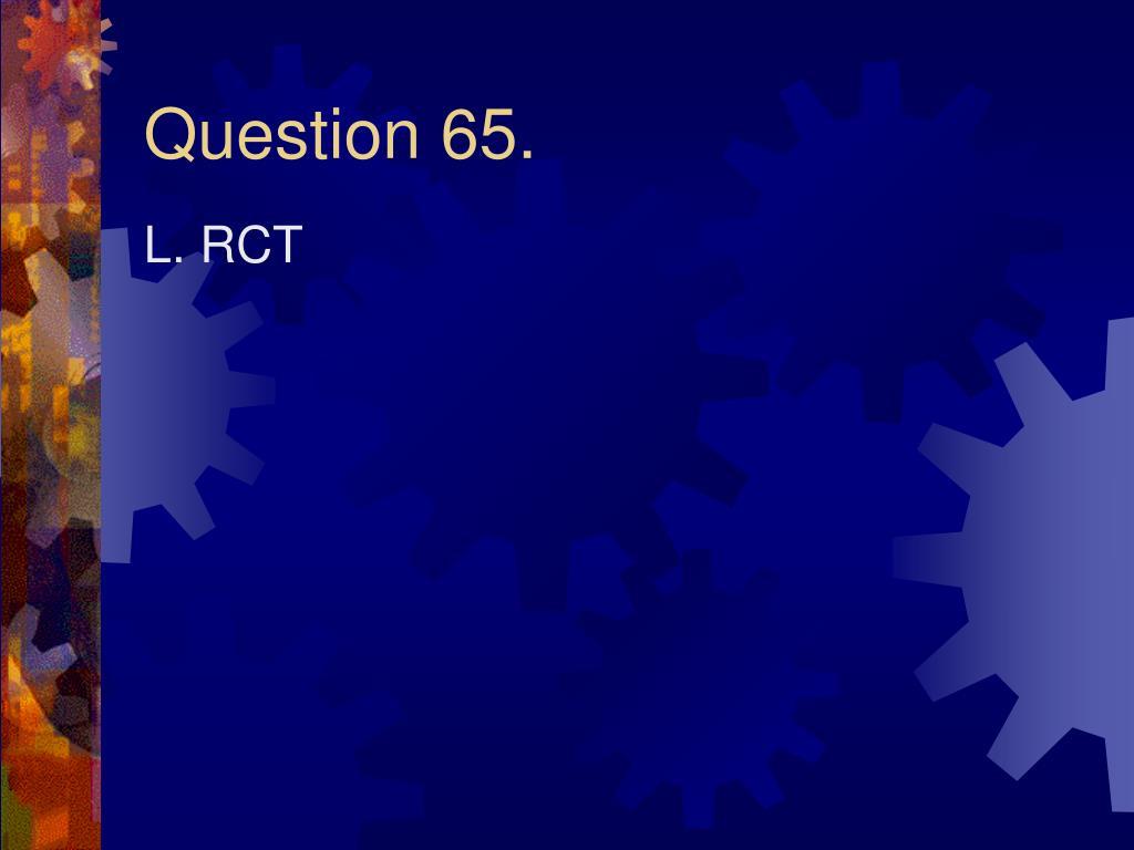 Question 65.