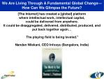 we are living through a fundamental global change how can we glimpse the future
