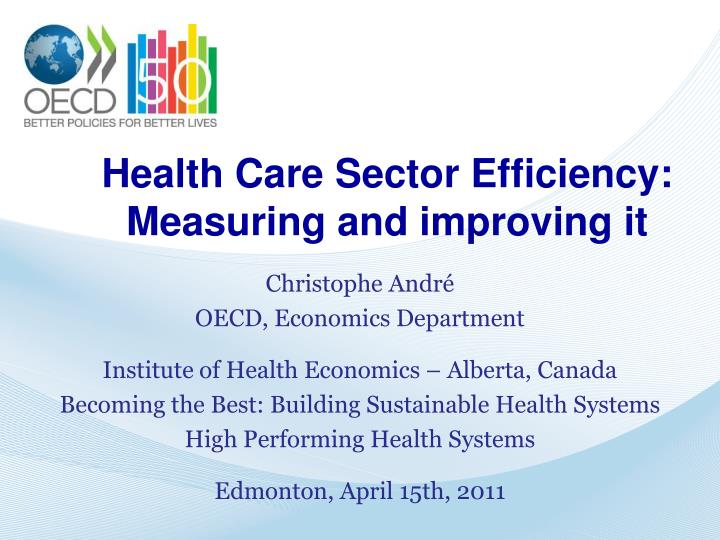 health care sector efficiency measuring and improving it n.