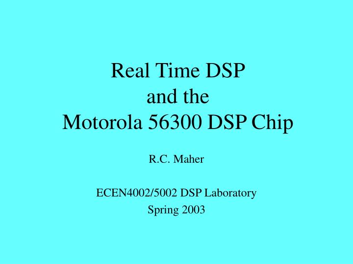 real time dsp and the motorola 56300 dsp chip n.