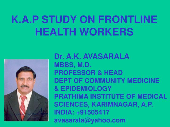 Bottlenecks of tb control in india and solutions k a p study on frontline health workers