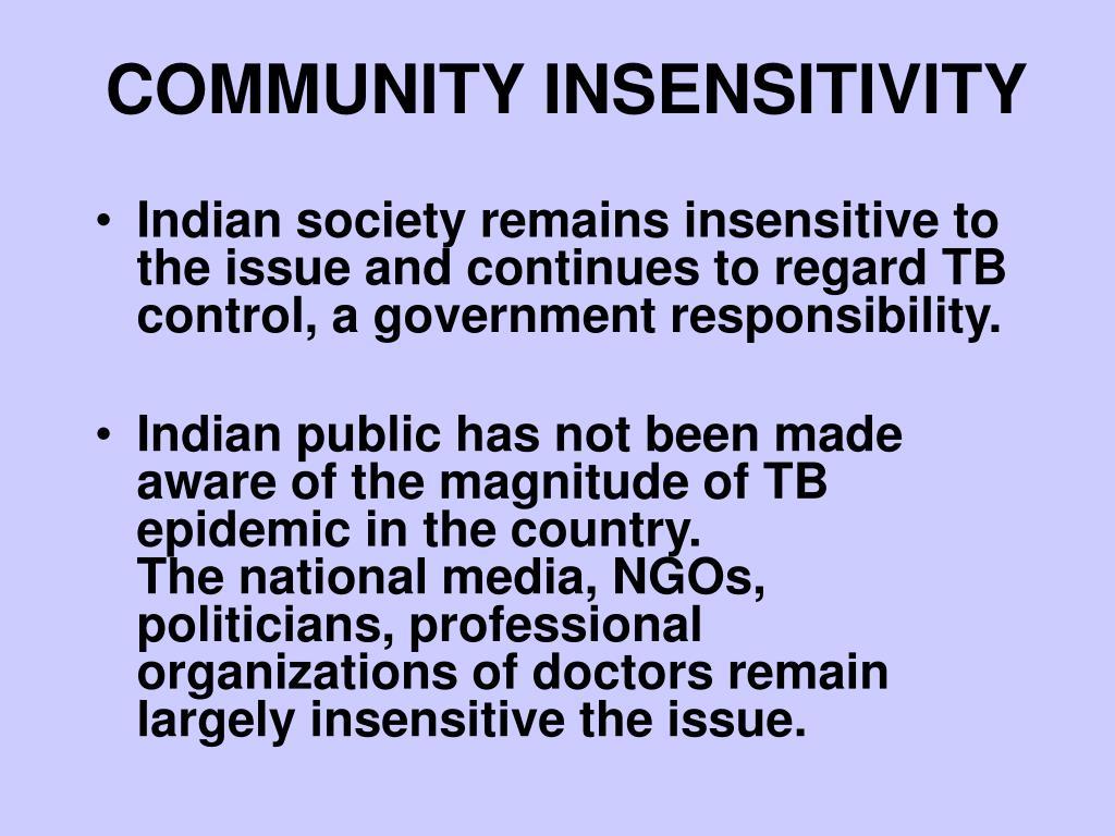 COMMUNITY INSENSITIVITY