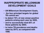 inappropriate millennium development goals
